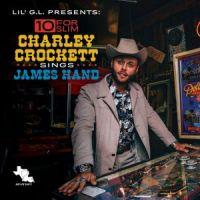 cover Charley Crockett - 10 For Slim - Charley Crockett Sings James Hand 200