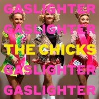 cover The Chicks - Gaslighter_200