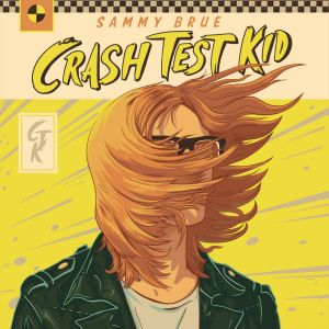 cover Sammy Brue - Crash Test Kid_300
