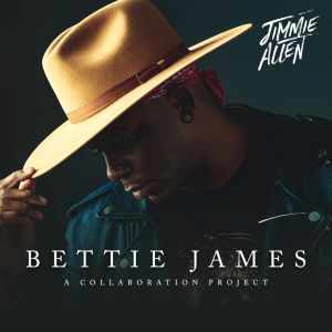 JimmieAllen BettieJames EP_300