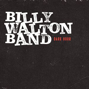 Billy Walton Band - Dark Hour_300