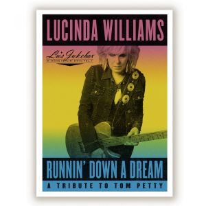cover Lucinda Williams - Runnin Down A Dream - A Tribute To Tom Petty 300