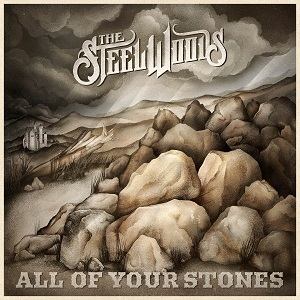 cover The Steel Woods - All Of Your Stones 300