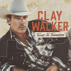 cover Clay Walker - Texas to Tennessee 300