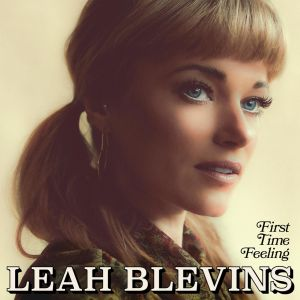 cover Leah Blevins - First Time Feeling 300