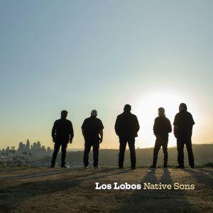 cover Los Lobos - Native Sons 300
