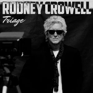 cover Rodney Crowell - Triage 300